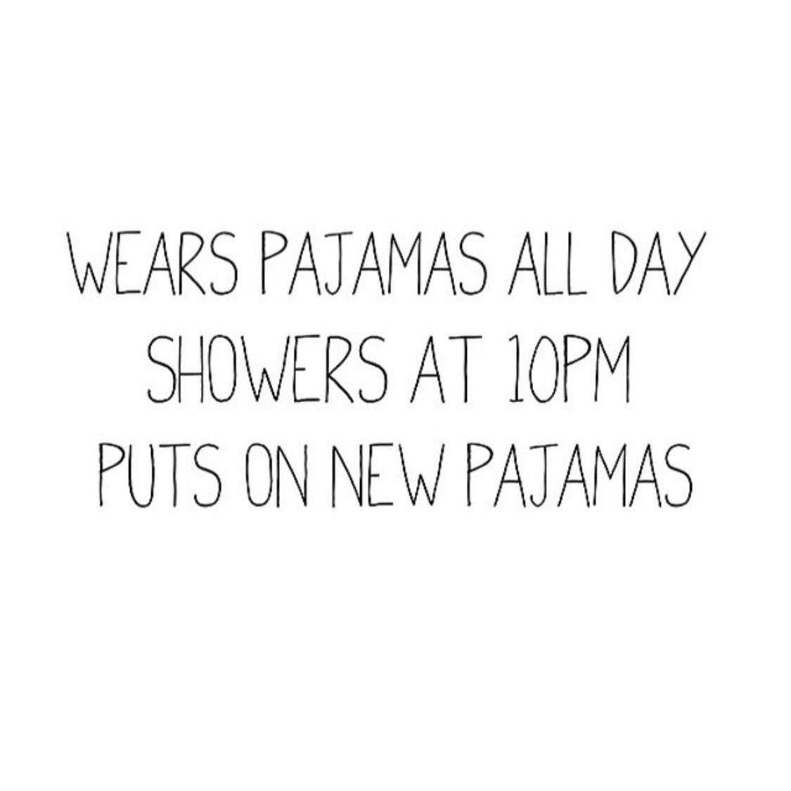 Pajamas all day quote   PJS   Lazy Sunday  Mood | Quote | Quotes