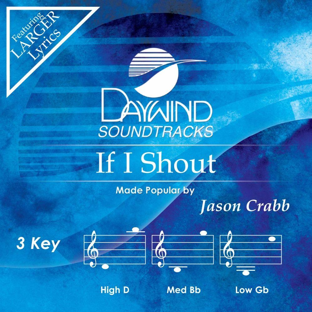 If I Shout - Jason Crabb (Accompaniment Track) | daywind com
