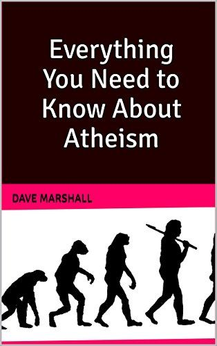 Everything You Need To Know About Atheism - http://holesinthefoam.us/everything-you-need-to-know-about-atheism/