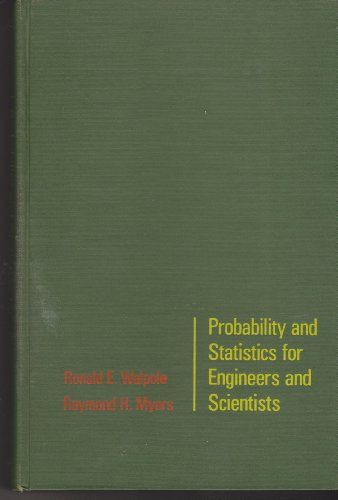 Probability and Statistics for Engineers and Scientists by Ronald E. Walpole http://goo.gl/p7hYsi