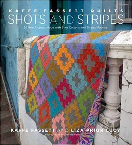 Kaffe Fassett Quilts: Shots & Stripes: 24 New Projects Made With Shot Cottons And Striped