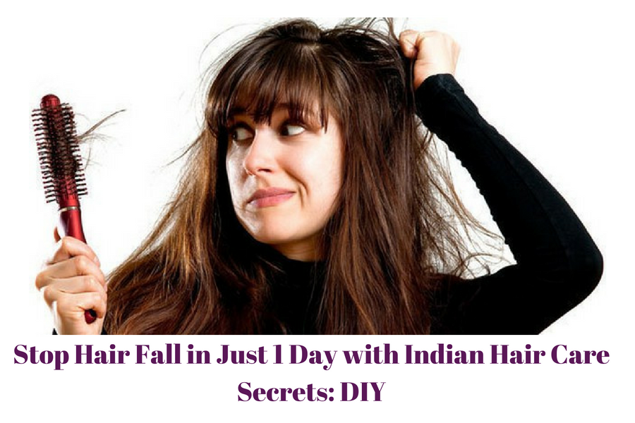 Stop Hair Fall in Just 1 Day with Indian Hair Care Secrets