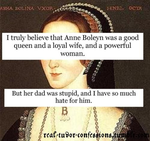 Photo of Amen to that! Anne Boleyn was one of the most influential women in history, whil…