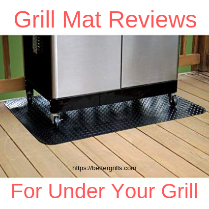 Fireproof Mat For Decks My Top 3 Choices For Under Your Grill Grill Mats Mats Grilling