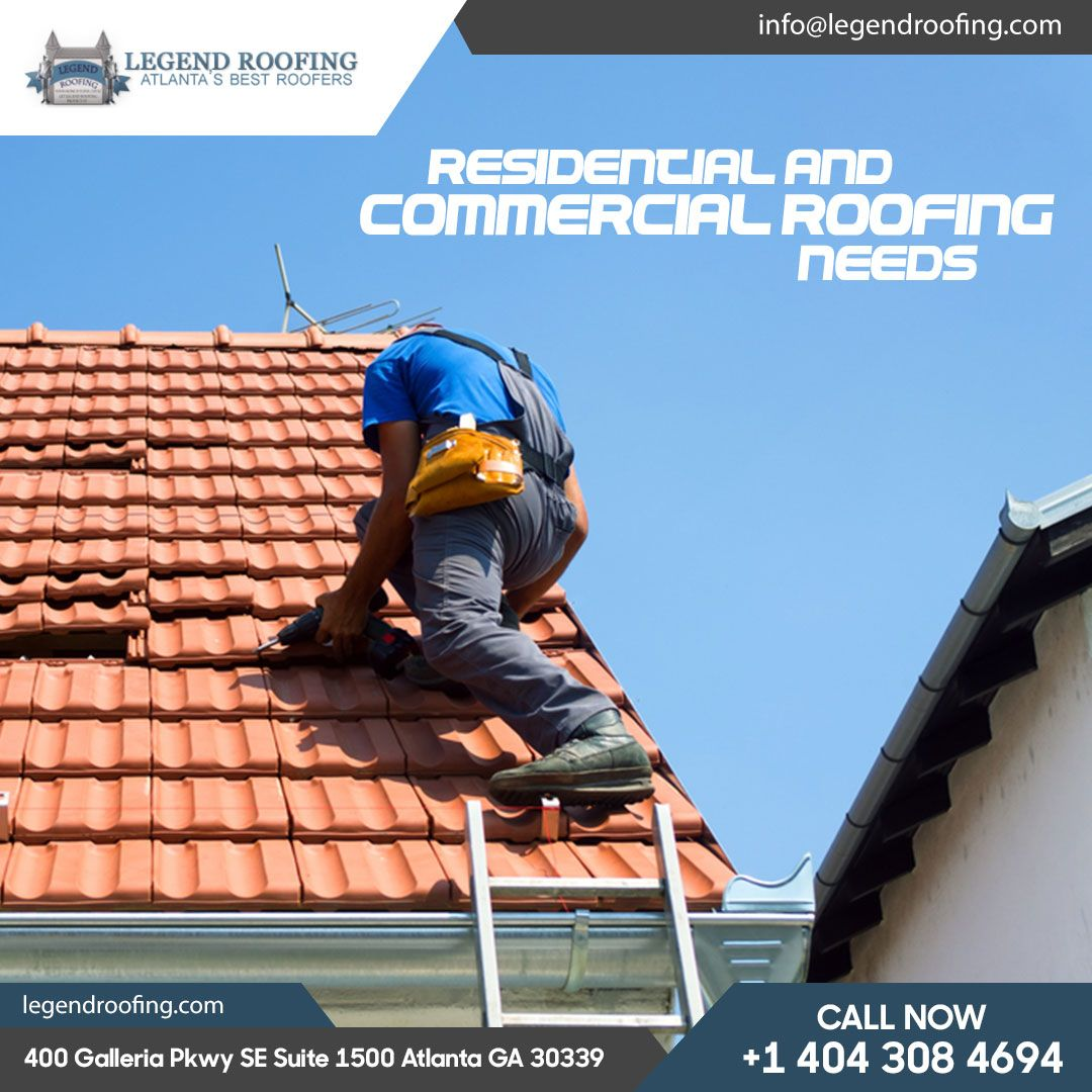 Choose The Best Roofing Service In Atlanta Call Us At 404 308 4694 For A Free Estimate Legendroofing Roofing In 2020 Roofing Services Cool Roof Roofing