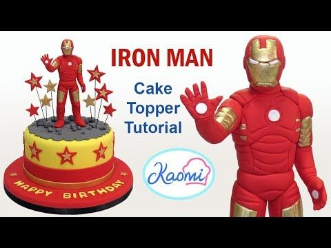 How To Make Iron Man Cake Topper Como Hacer A Para Tortas
