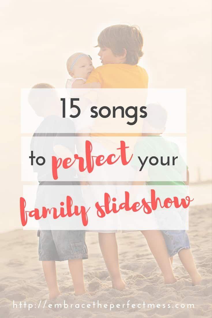 15 Perfect Family Slideshow Songs Wedding Slideshow Songs Slideshow Songs Slideshow Music