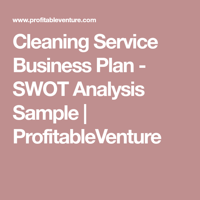 Cleaning Service Business Plan  Swot Analysis Sample