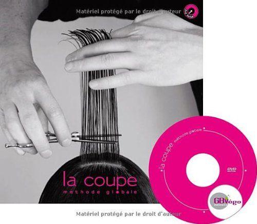 Amazon Fr La Coupe Methode Globale Gilles Bagard Livres Les Coupes Cap Coiffure Bp Coiffure