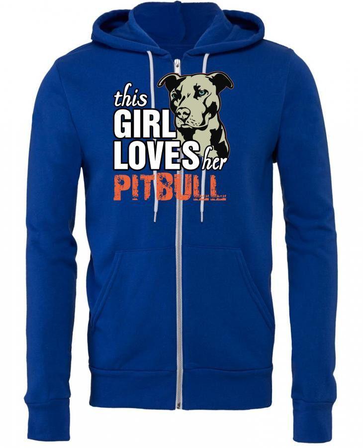 this girl loves her pitbull Zipper Hoodie