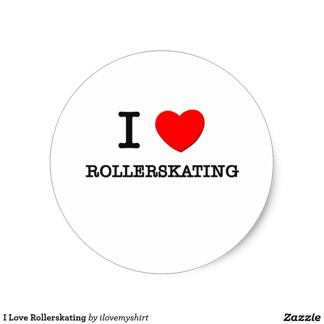 I Love Rollerskating Classic Round Sticker