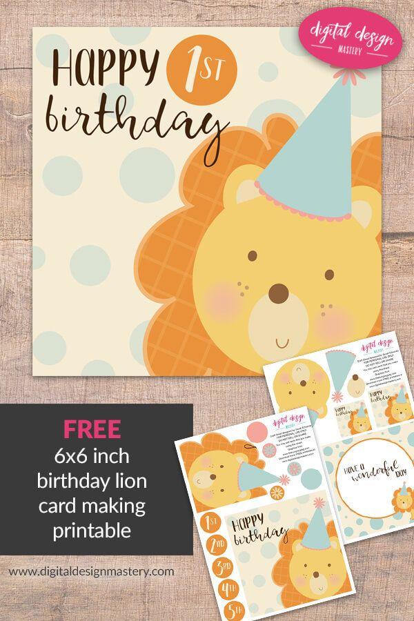Free Printable Cute Lion Birthday Card My Pins Pinterest Lion