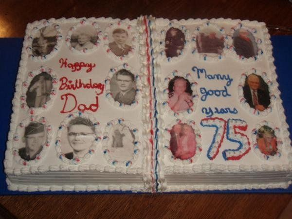 Dads 75th Birthday Cake A Pict Book With Photos Of Him With