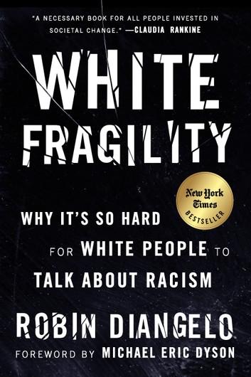 White Fragility ebook by Robin DiAngelo - Rakuten