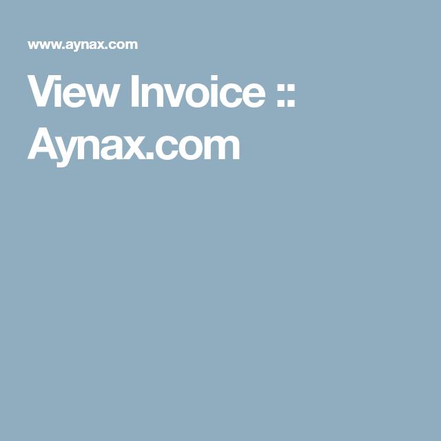 View Invoice Aynax Com Invoice Template Estimate Template Printable Invoice