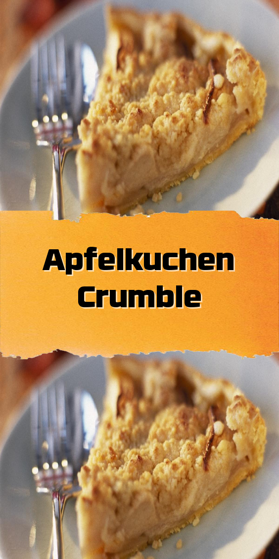 Apfelkuchen Crumble In 2020 Apfelkuchen Apfelkuchen Rezept Kuchen