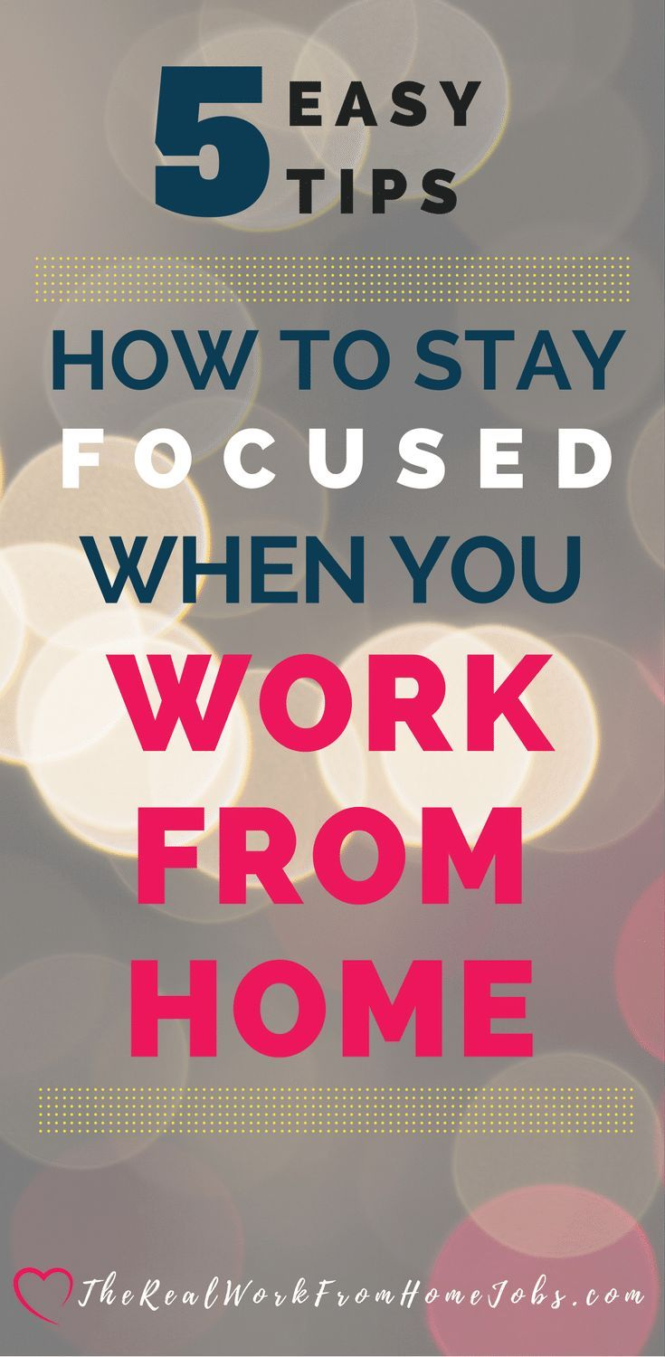 Focus HowTo Stay Focused When Working From Home 5 Easy