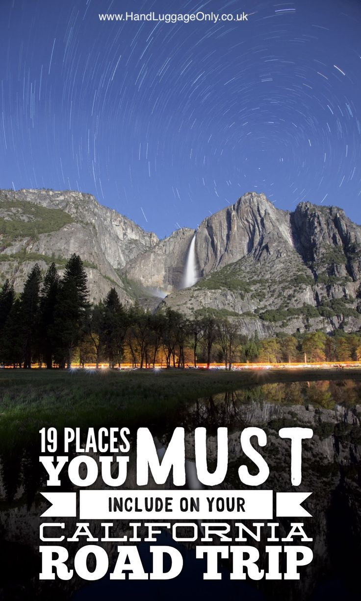 The Ultimate California Road Trip 19 Places