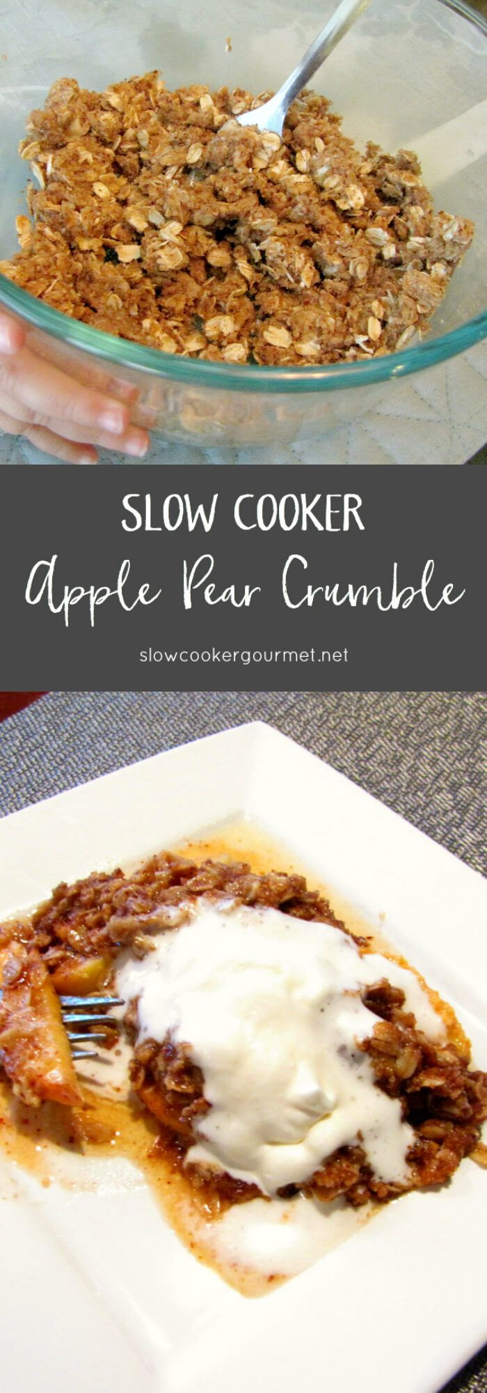 Peer Crumble Slow Cooker Apple Pear Crumble Slow Cooker Gourmet Slow Cooker