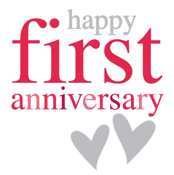 First year anniversary