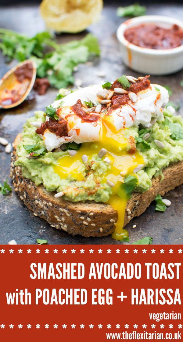 Smashed Avocado Toast With Poached Egg Harissa Vegetarian