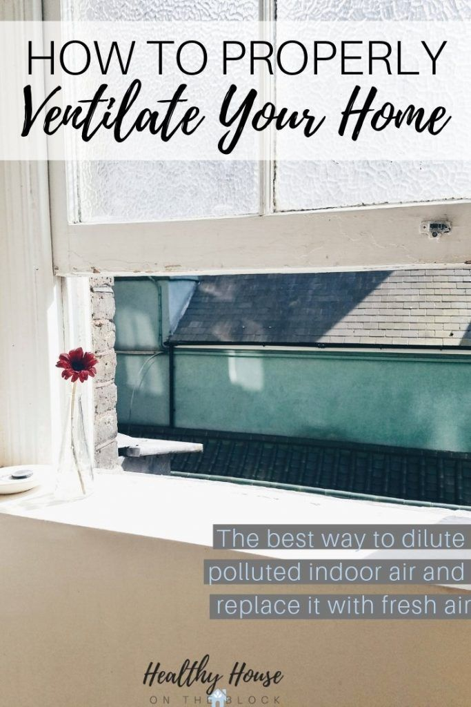 7 Steps to a Toxin Free Home in 2020 Indoor air, Improve