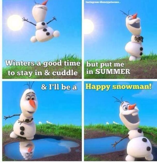 Elegant Remember Be A HAPPY SNOWMAN. My Favorite Part Of The Movie.
