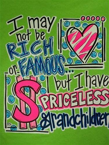 Southern Chics Funny Priceless Grandchildren Grandma Nana Girlie Bright T Shirt