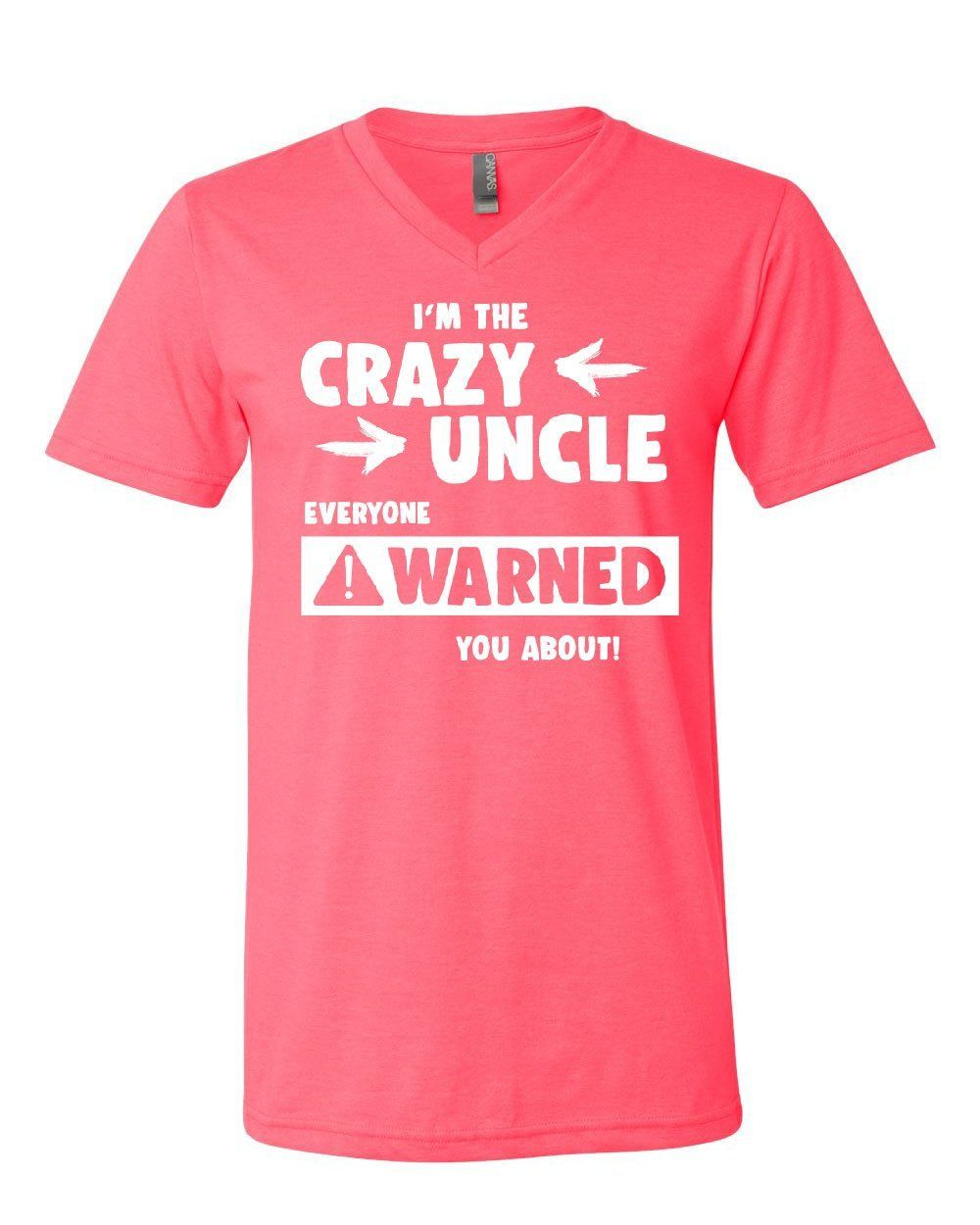Crazy Uncle Funny V-Neck T-Shirt Family Holiday Party Gift for Uncle Tee