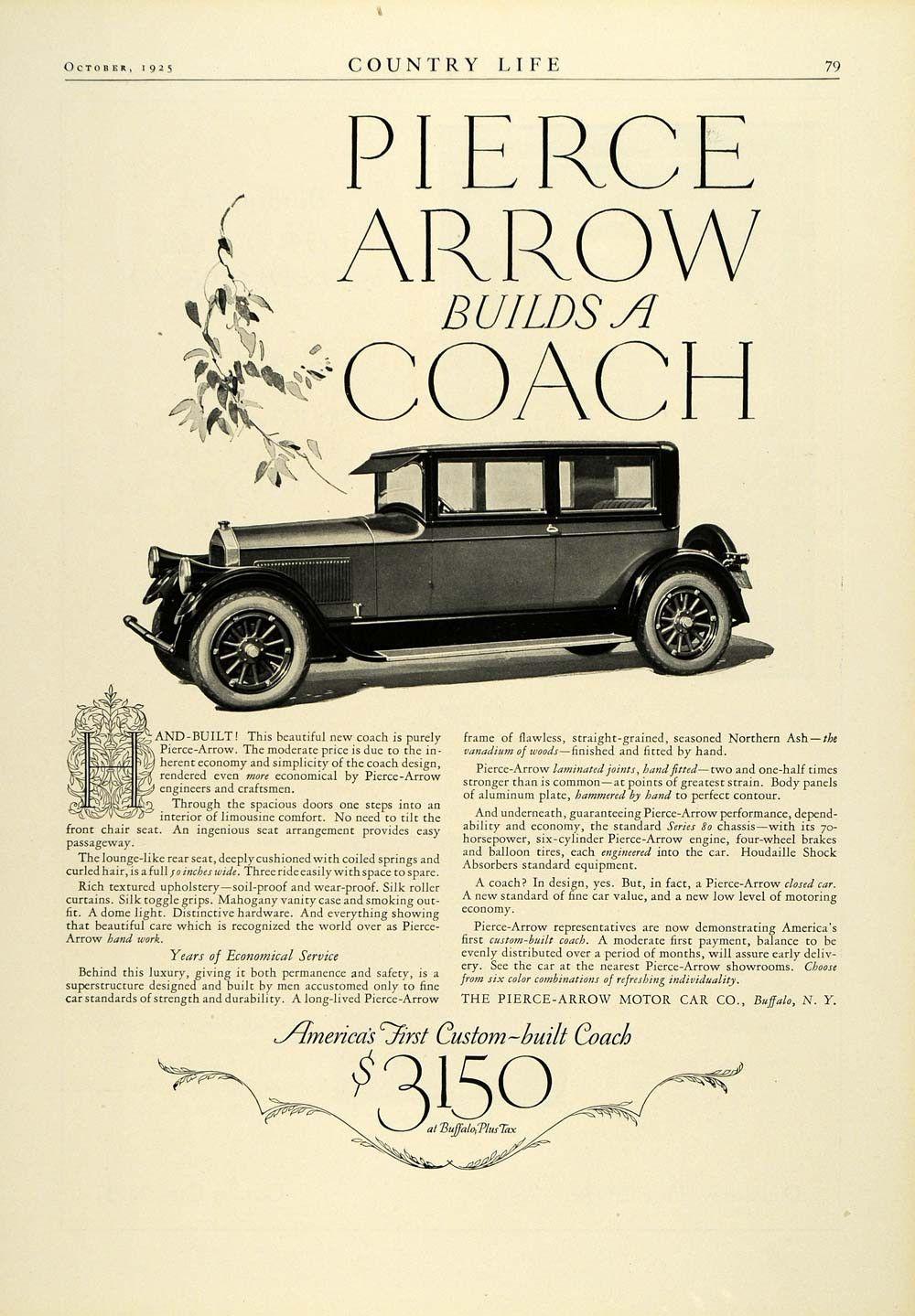 1925 Ad Pierce Arrow Motor Car Co Buffalo Ny Coach Vintage Automobile Col2 Motor Car Vintage Cars Vintage Coach