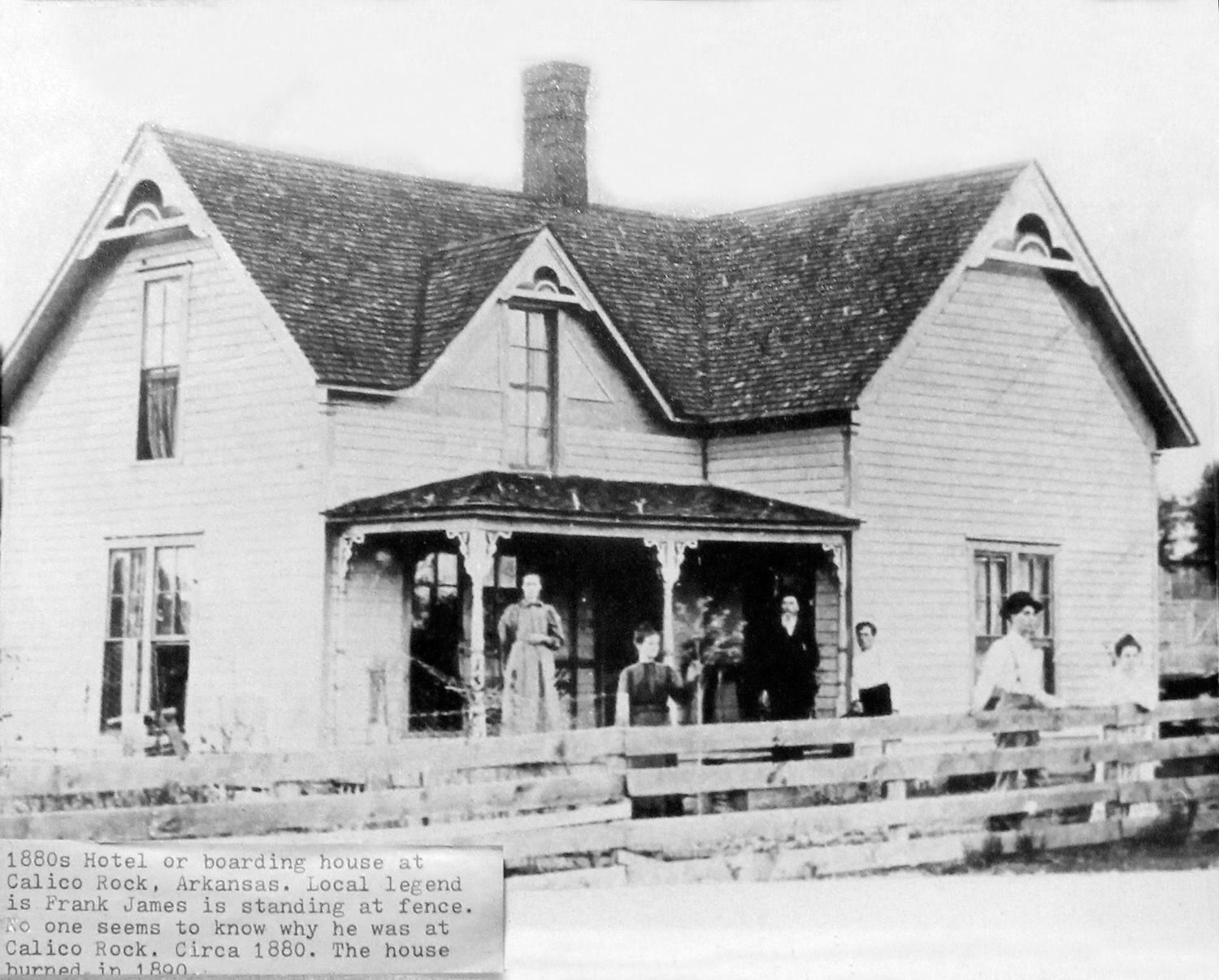 Calico Rock Hotel In Arkansas Around The 1880 S Rumor Is That Frank James Standing At Fence