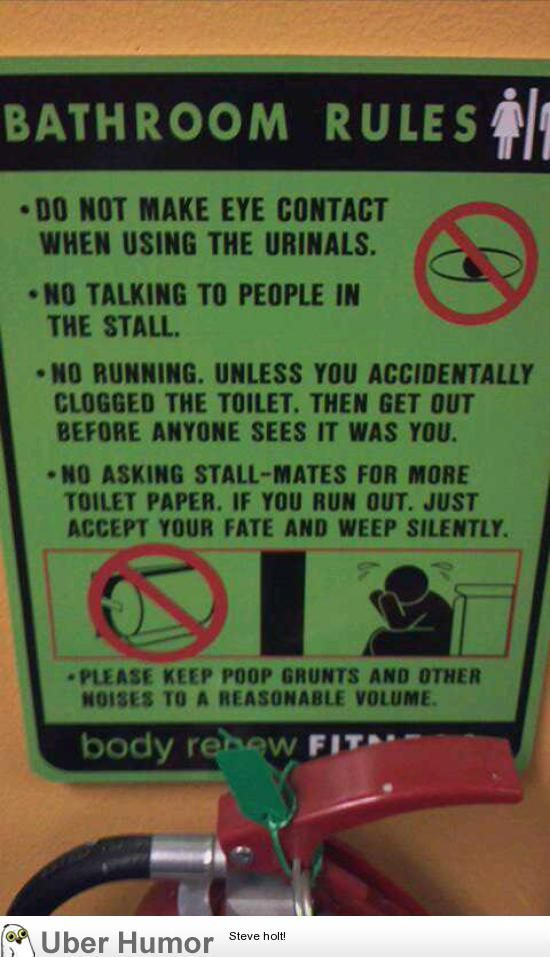 Men's gym bathroom rules.