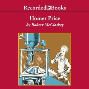 Audio of Homer Price [Robert McCloskey] Homer price