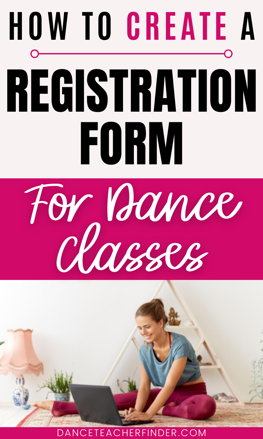 How to Create a Registration Form For Dance Classe
