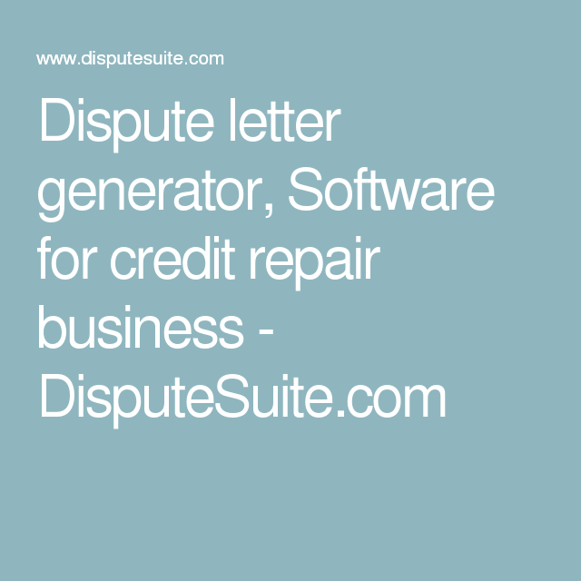 Dispute Letter Generator Software For Credit Repair Business