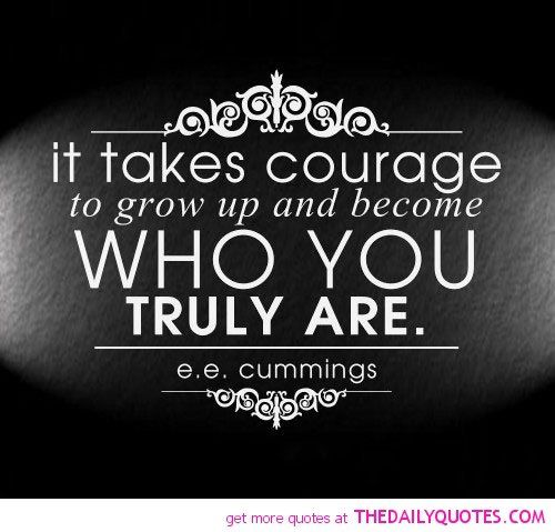 It Takes Courage - The Daily Quotes