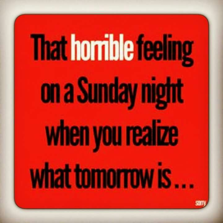 Nightmare On Sunday Night Sunday Quotes Funny Happy Sunday Quotes Funny Quotes