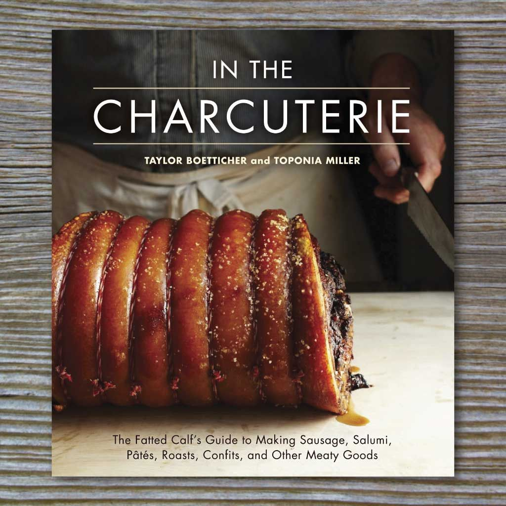 in the charcuterie book by taylor boetticher and toponia miller