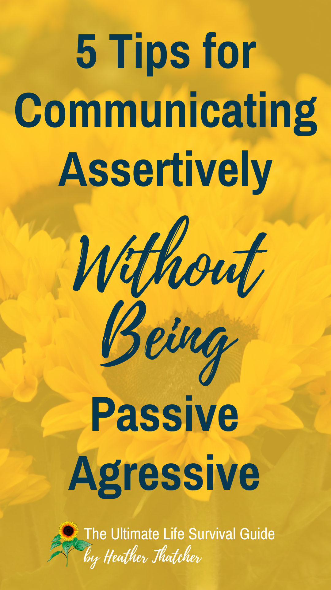 5 Tips For Communicating Assertively Without Being Passive