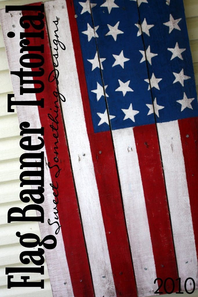 Old Pallet Made Patriotic I Am So Doing This Randall Will Love It Flag Banners Flag Banner
