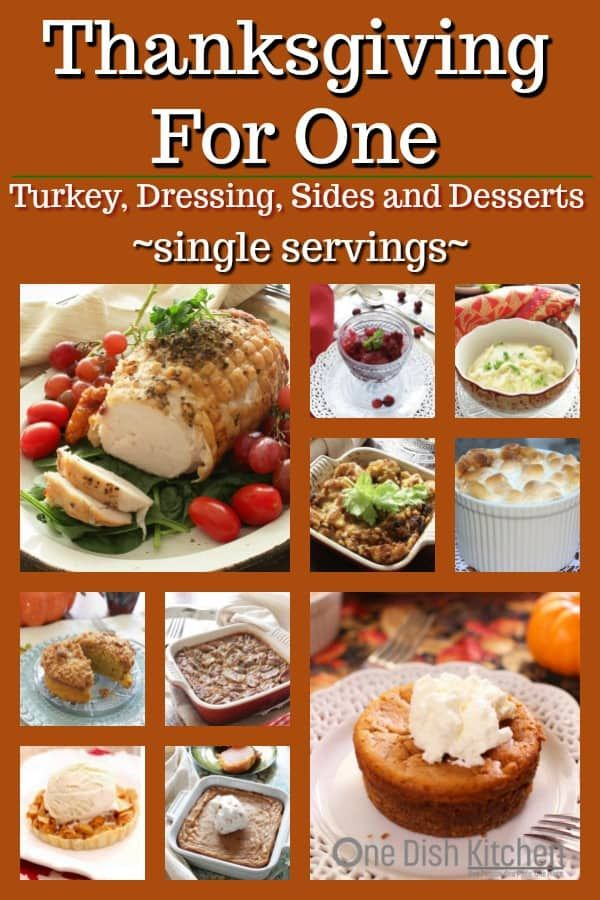 Thanksgiving For One Recipes  Cooking For One  One Dish Kitchen is part of Thanksgiving recipes - Dining solo this Thanksgiving  You will love these wonderful Thanksgiving dinner menu ideas for one  These Thanksgiving for one recipe ideas include recipes for turkey, dressing, side dishes, and desserts  Perfect for one or two  Your complete Thanksgiving menu!