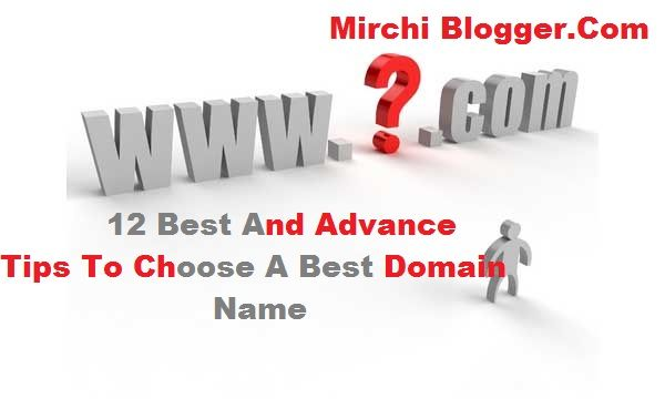 12 Best And Advance Tips To Choose A Best Domain Name Names
