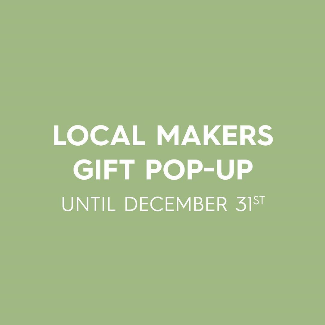 Enjoy our selection of locally crafted gifts and goodies just in time for the holidays with our Local Makers Gift PopUp