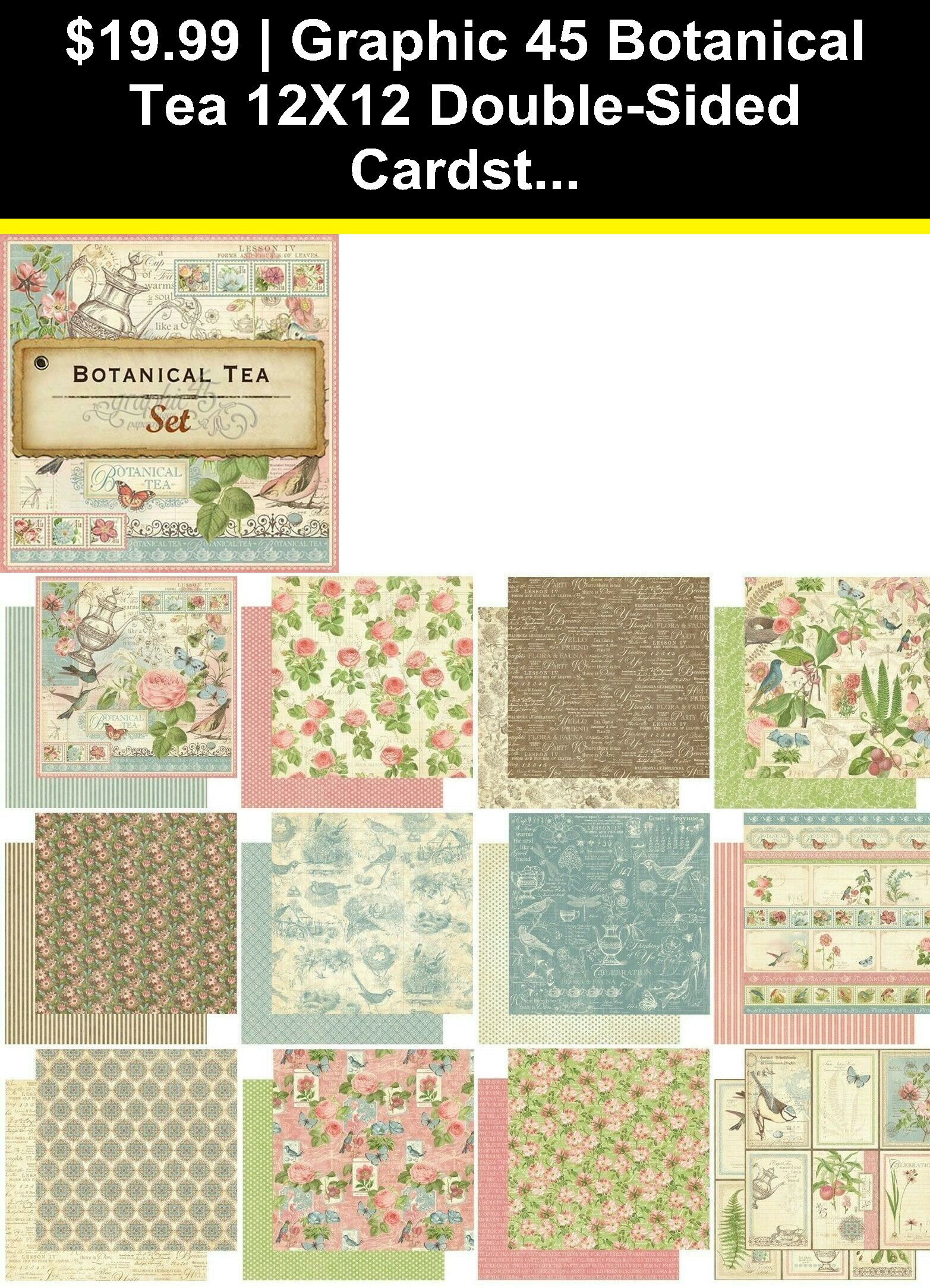 Cardstock 122662 Graphic 45 Botanical Tea 12x12 Double Sided Cardstock Paper 12 Sheet Set Buy It Now Only 19 99 With Images Graphic 45 Cardstock Paper Botanical Tea