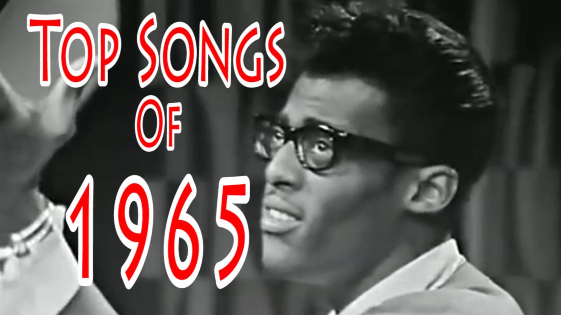 Top Songs of 1965 YouTube in 2019 Best songs, Songs