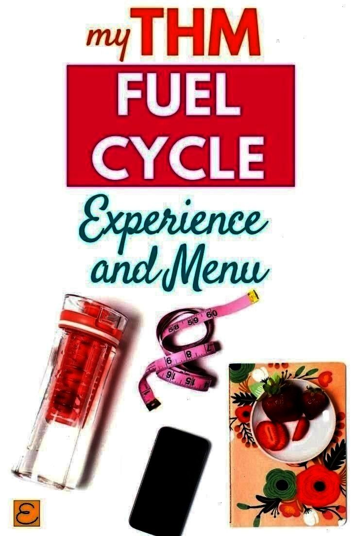 Week and my experience THM Fuel Cycle Menu For One Week and my experience  THM Fuel Cycle Menu For One Week and my experience Fuel Cycle Menu For One Week and my experien...