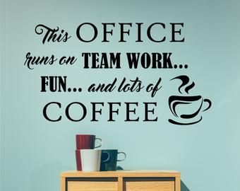 Office Wall Decal In This Office, Teamwork Wall Decor for Office Break Room, Vinyl Wall Lettering fo