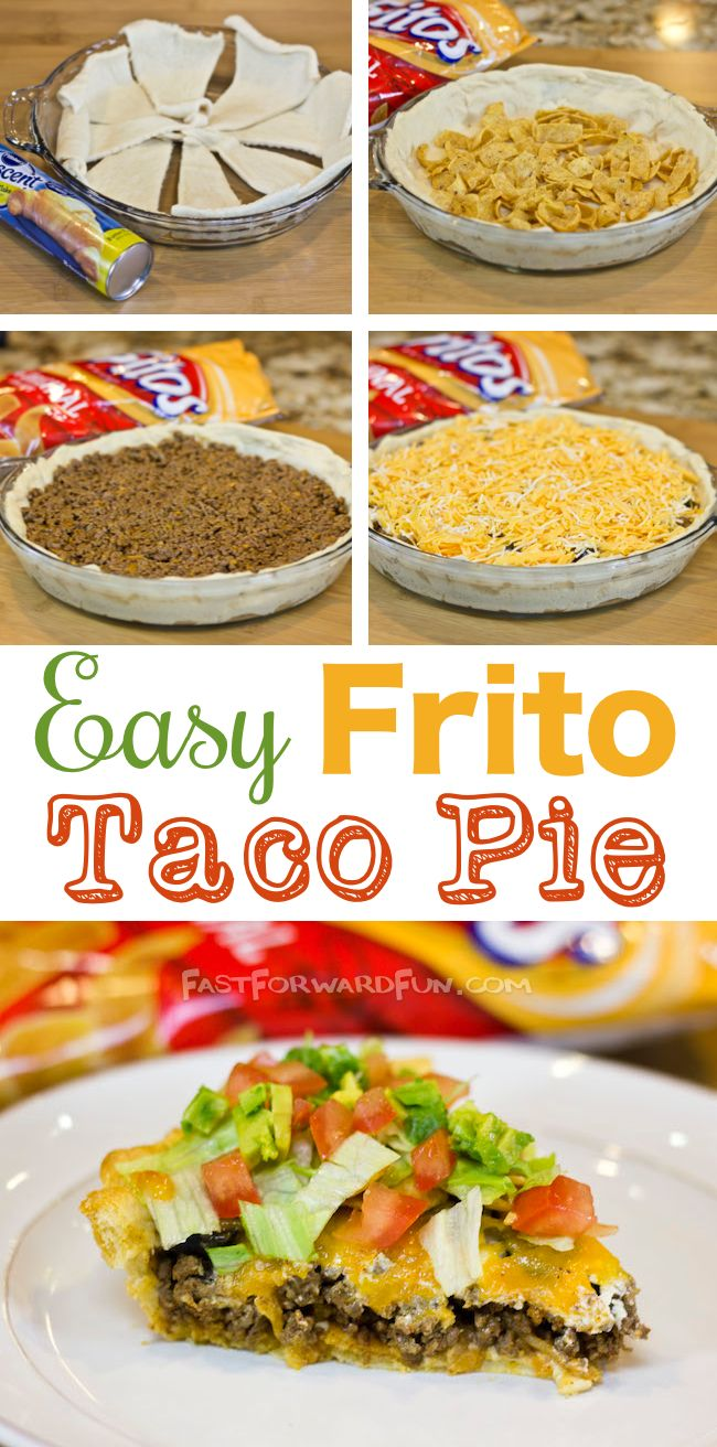 Frito taco pie with a crescent dough crust tacos videos for Best dinner ideas ever