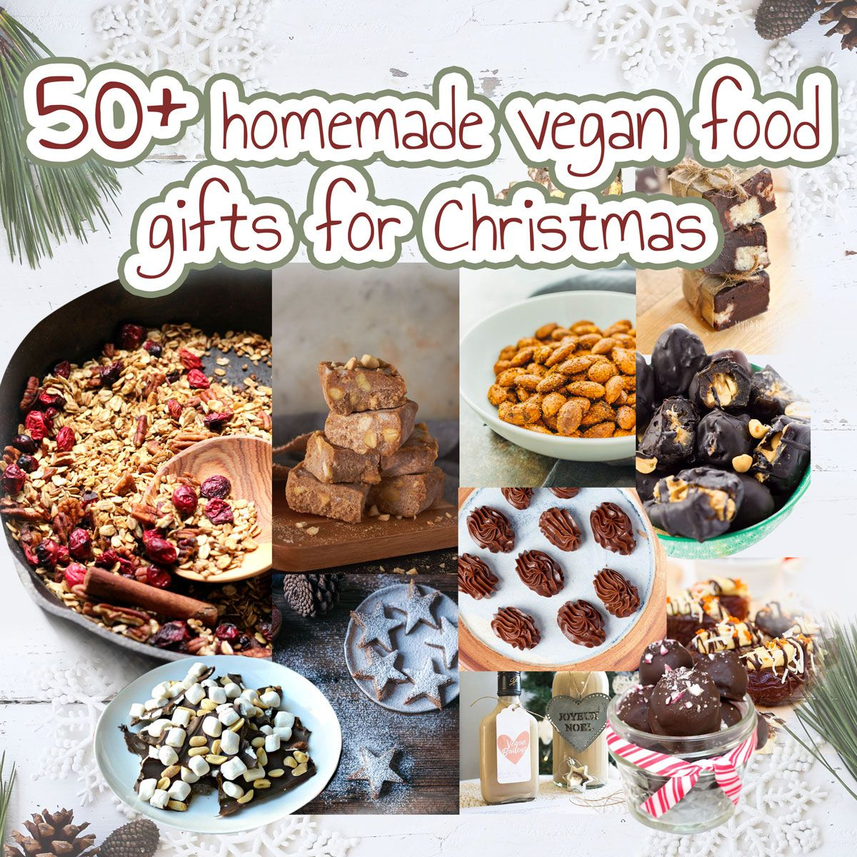 Homemade Vegan Food Gifts for Christmas   Food gifts, Vegans and ...