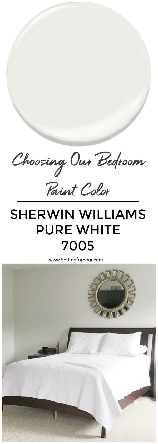 Choosing Our Bedroom Paint Color - Sherwin Williams Pure White #purewhite
